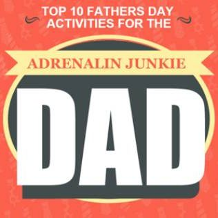 Top 10 Fathers Day Crazy Activities